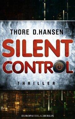 Silent Control (Mängelexemplar) - Hansen, Thore D.