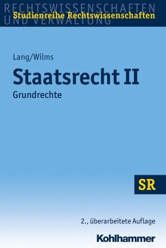 Staatsrecht II (eBook, ePUB) - Lang, Heinrich; Wilms, Heinrich