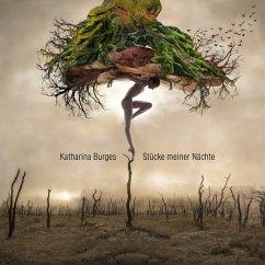 Stücke Meiner Nächte - Burges,Katharina