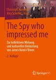 The Spy who impressed me