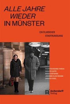 Alle Jahre wieder in Münster - Hennig-Thurau, Thorsten; Happe, Carsten; Hartmanis, Maris