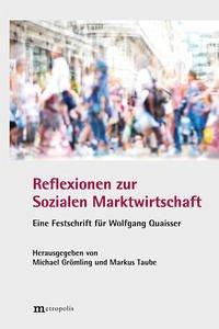 Reflexionen zur Sozialen Marktwirtschaft