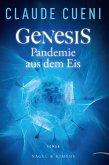 Genesis - Pandemie aus dem Eis (eBook, ePUB)