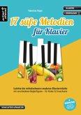 17 süße Melodien für Klavier