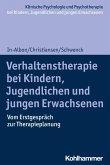 Verhaltenstherapie bei Kindern, Jugendlichen und jungen Erwachsenen (eBook, ePUB)