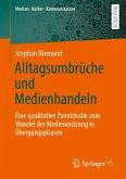 Alltagsumbrüche und Medienhandeln (eBook, PDF)