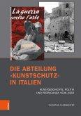 Die Abteilung »Kunstschutz« in Italien (eBook, PDF)