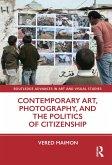 Contemporary Art, Photography, and the Politics of Citizenship (eBook, ePUB)