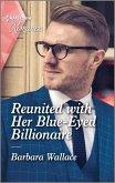 Reunited with Her Blue-Eyed Billionaire (eBook, ePUB)