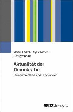 Aktualität der Demokratie - Endreß, Martin; Nissen, Sylke; Vobruba, Georg