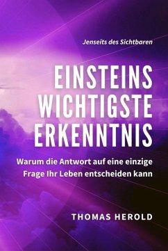 Einsteins Wichtigste Erkenntnis (eBook, ePUB) - Herold, Thomas