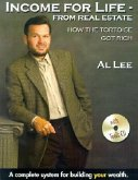 Income for Life-From Real Estate: How the Tortoise Got Rich [With CDROM]