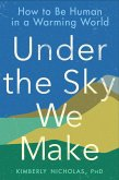 Under the Sky We Make (eBook, ePUB)