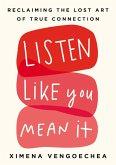 Listen Like You Mean It (eBook, ePUB)