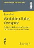 Wanderlehrer, Redner, Vortragende (eBook, PDF)