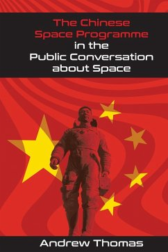 The Chinese Space Programme in the Public Conversation about Space