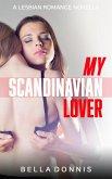 My Scandinavian Lover: A Lesbian Romance Novella (eBook, ePUB)