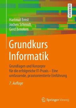 Grundkurs Informatik (eBook, PDF) - Ernst, Hartmut; Schmidt, Jochen; Beneken, Gerd