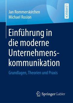 Einführung in die moderne Unternehmenskommunikation (eBook, PDF) - Rommerskirchen, Jan; Roslon, Michael