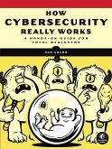 How Cybersecurity Really Works (eBook, ePUB)