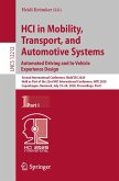 HCI in Mobility, Transport, and Automotive Systems. Automated Driving and In-Vehicle Experience Design (eBook, PDF)