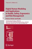 Digital Human Modeling and Applications in Health, Safety, Ergonomics and Risk Management. Posture, Motion and Health (eBook, PDF)