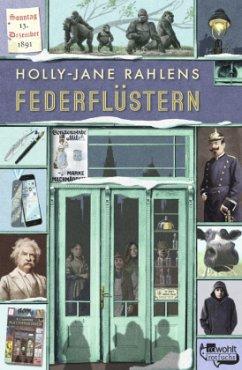 Federflüstern / Zeitreise Bd.2 (Mängelexemplar) - Rahlens, Holly-Jane