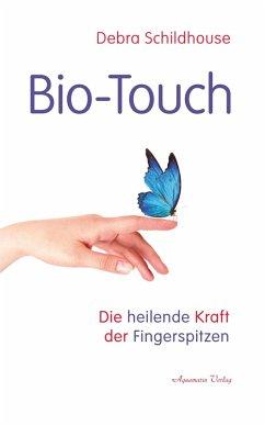 Bio-Touch: Die heilende Kraft der Fingerspitzen