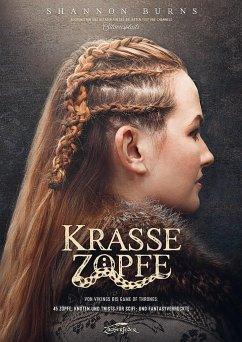 Krasse Zöpfe - Burns, Shannon