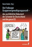 Der Freiburger Gruppenvergewaltigungsprozeß -