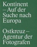 Kontinent - Auf der Suche nach Europa