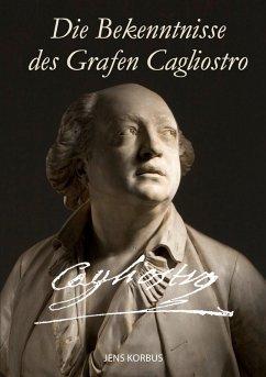 Die Bekenntnisse des Grafen Cagliostro (eBook, ePUB)