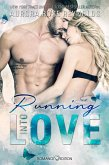 Running Into Love / Fluke My Life Bd.1 (eBook, ePUB)