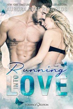Running Into Love / Fluke My Life Bd.1 (eBook, ePUB) - Reynolds, Aurora Rose