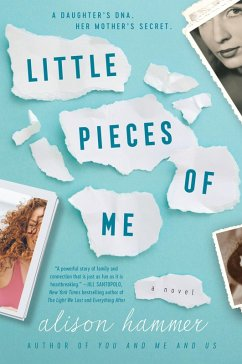 Little Pieces of Me (eBook, ePUB) - Hammer, Alison