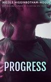 Progress (The Survivor Series) (eBook, ePUB)