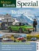 Motor Klassik Spezial Die schönsten Reisen für Oldtimer und Youngtimer (Mängelexemplar)
