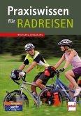 Praxiswissen für Radreisen (Mängelexemplar)
