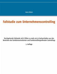 Fallstudie zum Unternehmenscontrolling (eBook, ePUB)