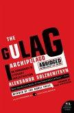 The Gulag Archipelago 1918-1956 (eBook, ePUB)