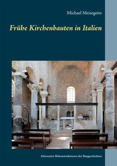 Frühe Kirchenbauten in Italien (eBook, ePUB)