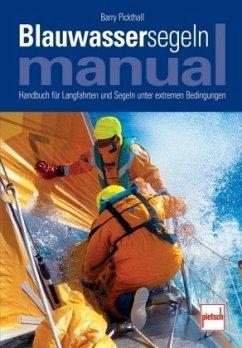 Blauwassersegeln Manual (Mängelexemplar) - Pickthall, Barry