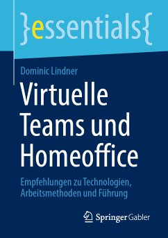 Virtuelle Teams und Homeoffice (eBook, PDF) - Lindner, Dominic