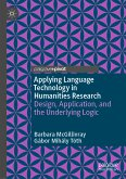 Applying Language Technology in Humanities Research (eBook, PDF)
