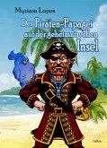 Der Piraten-Papagei auf der geheimnisvollen Insel (eBook, ePUB)