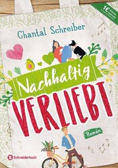 Nachhaltig verliebt (eBook, ePUB) - Schreiber, Chantal