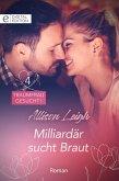 Milliardär sucht Braut (eBook, ePUB)