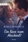 Ein Kuss zum Abschied? (eBook, ePUB)
