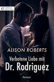 Verbotene Liebe mit Dr. Rodriguez (eBook, ePUB)