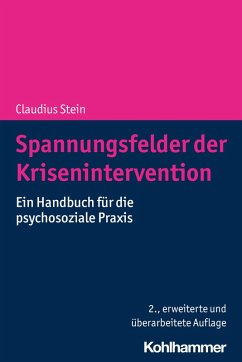 Spannungsfelder der Krisenintervention (eBook, ePUB) - Stein, Claudius